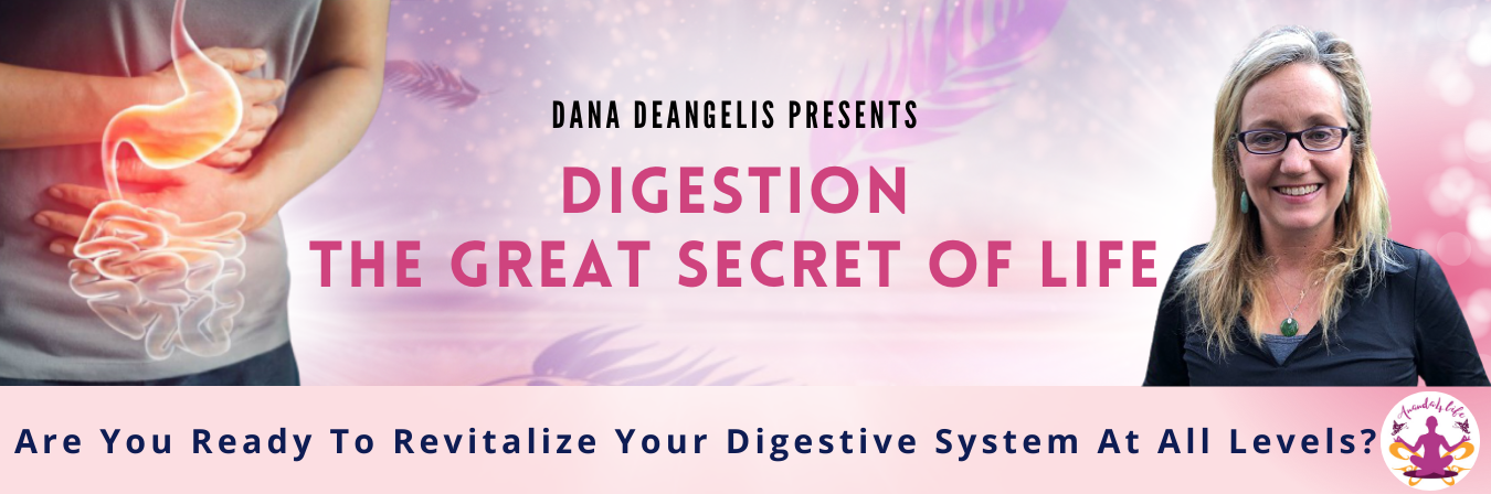 Digestion: The Great Secret of Life 1