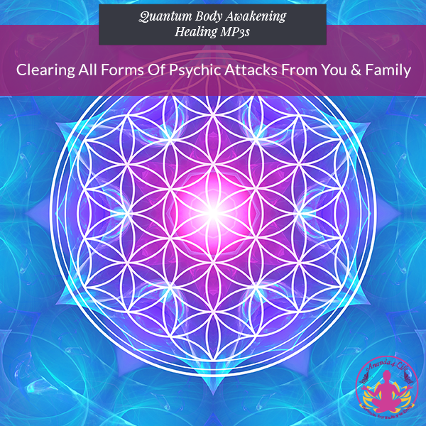 Clearing All Forms of Psychic Attacks from You & Family Replay 1