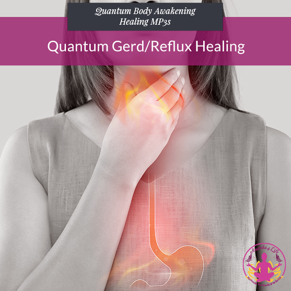 Quantum Gerd/Reflux Healing 1